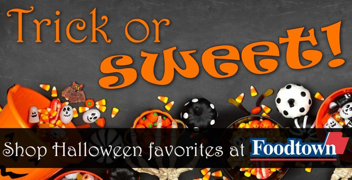 Halloween candy with text reading, trick or sweet! Shop Halloween favorites at Foodtown.